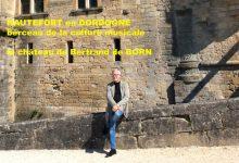 HAUTEFORT en DORDOGNE, berceau de la culture