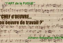 BACH, son chef-d'œuvre… « L'Art de la Fugue »… Inspiré par l'empereur Frédéric II de Prusse !