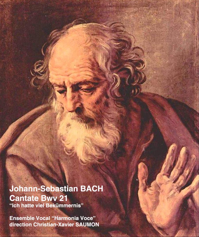 "Johann-Sebastian BACH - ""Cantate Bwv. 21"" ""Ich hatte viel Bekümmernis"""