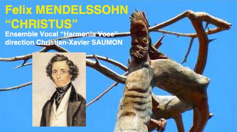 Felix MENDELSSOHN « CHRISTUS »