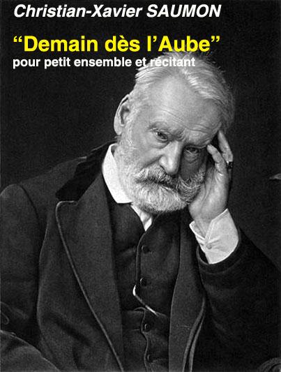 « DEMAIN dès l'AUBE » sur un poème de Victor Hugo